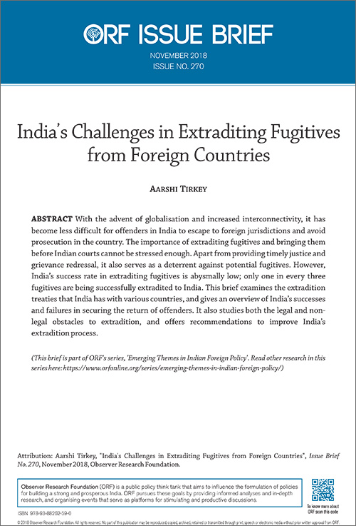 India's challenges in extraditing fugitives from foreign