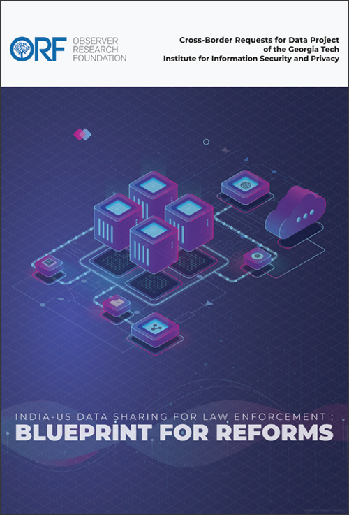 India-US data sharing for law enforcement: Blueprint for reforms
