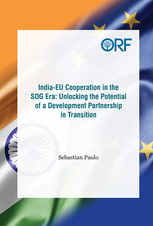 India-EU cooperation in the SDG era: Unlocking the potential of a development partnership in a transition