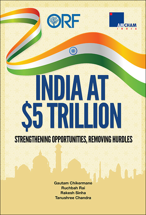 India at $5 Trillion: Strengthening opportunities, removing hurdles