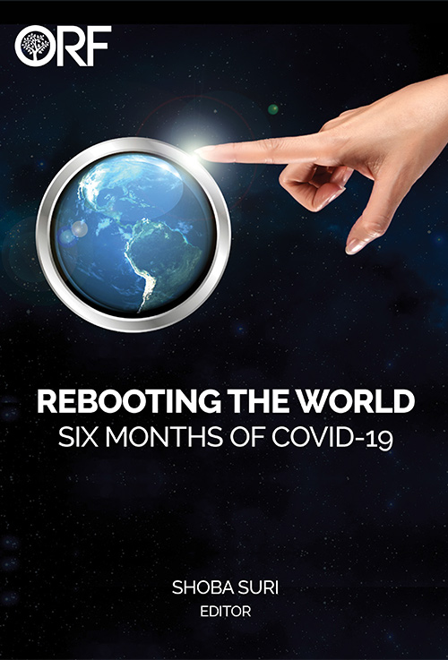 Rebooting the World: Six Months of COVID-19