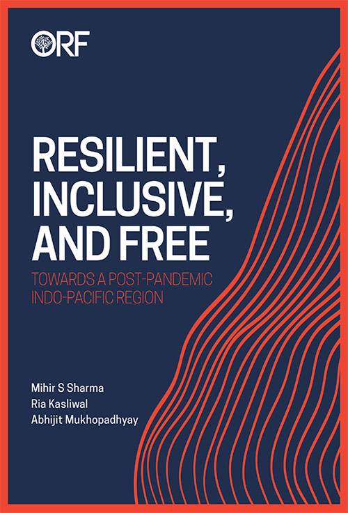 Resilient, Inclusive, and Free: Towards a Post-Pandemic Indo-Pacific Region